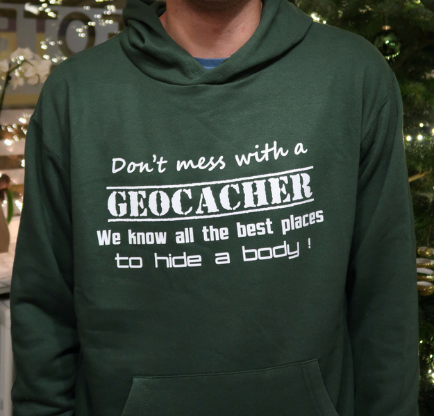 Don't mess with a Geocacher. We know all the best places to hide a body.