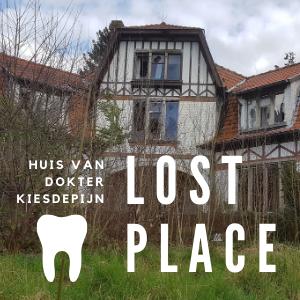 Lost place: Huis van dokter KiesdePijn