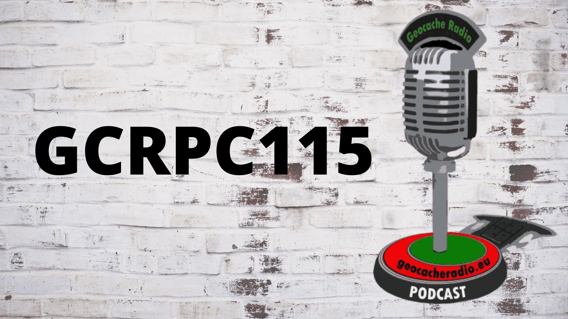 Geocache Radio Podcast 115